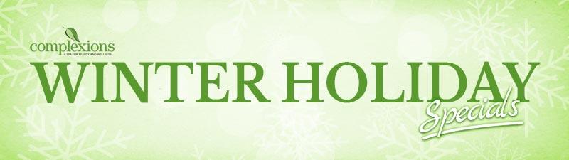 Complexions Winter Holiday Spa Specials